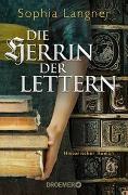 Cover-Bild zu Die Herrin der Lettern von Langner, Sophia