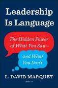 Cover-Bild zu Leadership is Language (eBook) von Marquet, L. David