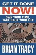Cover-Bild zu Get it Done Now! (eBook) von Tracy, Brian
