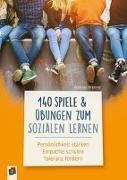 Cover-Bild zu 140 Spiele und Übungen zum Sozialen Lernen von Krenner, Andreas