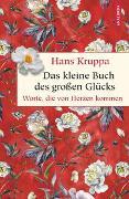 Cover-Bild zu Das kleine Buch des großen Glücks von Kruppa, Hans