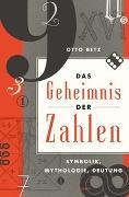 Cover-Bild zu Das Geheimnis der Zahlen von Betz, Otto