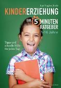 Cover-Bild zu Kindererziehung - Der 5-Minuten-Ratgeber von Joshi, Liat Hughes