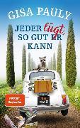 Cover-Bild zu Pauly, Gisa: Jeder lügt, so gut er kann (eBook)