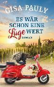 Cover-Bild zu Pauly, Gisa: Es wär schon eine Lüge wert (eBook)