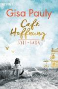 Cover-Bild zu Pauly, Gisa: Café Hoffnung (eBook)