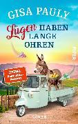 Cover-Bild zu Pauly, Gisa: Lügen haben lange Ohren