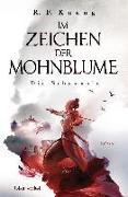 Cover-Bild zu Im Zeichen der Mohnblume - Die Schamanin von Kuang, R.F.