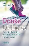 Cover-Bild zu Danke Diabetes (eBook) von Weinberger, Anita