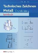 Cover-Bild zu Technisches Zeichnen Metall. Grundbildung. Arbeitsheft von Kutka, Helmut