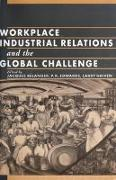 Cover-Bild zu Workplace Industrial Relations and the Global Challenge (eBook) von Bélanger, Jacques (Hrsg.)