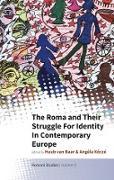 Cover-Bild zu The Roma and Their Struggle for Identity in Contemporary Europe (eBook) von Baar, Huub van (Hrsg.)