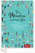 Cover-Bild zu Die Menschen in meinem Leben von Groh Kreativteam (Hrsg.)