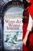 Cover-Bild zu Lorentz, Iny: Die Wanderhure: Wenn der Winter kommt (eBook)