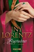 Cover-Bild zu Lorentz, Iny: Feuertochter