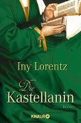 Cover-Bild zu Lorentz, Iny: Die Kastellanin