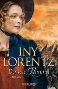 Cover-Bild zu Lorentz, Iny: Der rote Himmel
