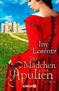 Cover-Bild zu Lorentz, Iny: Das Mädchen aus Apulien (eBook)