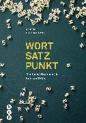 Cover-Bild zu Wort | Satz | Punkt von Bieli, Alex