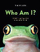 Cover-Bild zu Who Am I?: A Peek-Through-Pages Book of Endangered Animals von Flach, Tim