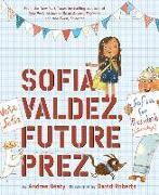 Cover-Bild zu Sofia Valdez, Future Prez von Beaty, Andrea
