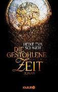 Cover-Bild zu Schmidt, Heike Eva: Die gestohlene Zeit (eBook)