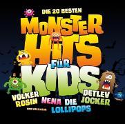 Cover-Bild zu Die 20 besten Monsterhits für Kids von Various