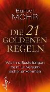 Cover-Bild zu Die 21 goldenen Regeln von Mohr, Bärbel