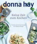 Cover-Bild zu Keine Zeit zum Kochen von Hay, Donna