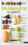 Cover-Bild zu Alte Gemüsesorten - neu gekocht von Black, Keda
