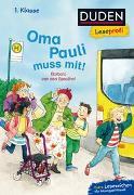 Cover-Bild zu Speulhof, Barbara van den: Duden Leseprofi - Oma Pauli muss mit!, 1. Klasse