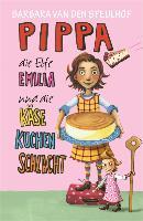 Cover-Bild zu Speulhof, Barbara van den: Pippa, die Elfe Emilia und die Käsekuchenschlacht (eBook)