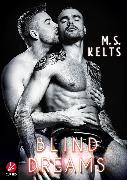 Cover-Bild zu Kelts, M.S.: Blind Dreams (eBook)