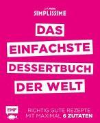 Cover-Bild zu Mallet, Jean-Francois: Simplissime - Das einfachste Dessertbuch der Welt