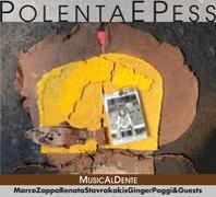 Cover-Bild zu Zappa, Marco (Künstler): Polenta e Péss