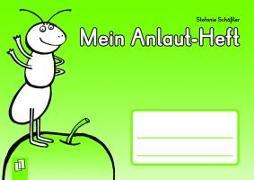 Cover-Bild zu Mein Anlaut-Heft von Schößler, Stefanie