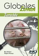 Cover-Bild zu Köhler, Ilka: Globales lernen - Tierrechte