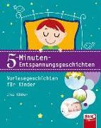 Cover-Bild zu Köhler, Ilka: 5-Minuten-Entspannungsgeschichten