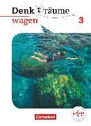 Cover-Bild zu Denk(t)räume wagen, Allgemeine Ausgabe, Band 3, Schülerbuch von Brüning, Barbara