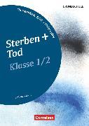 Cover-Bild zu Themenbände Ethik/Philosophie Grundschule, Klasse 1/2, Sterben und Tod, Kopiervorlagen von Brüning, Barbara