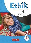 Cover-Bild zu Ethik, Grundschule - Neubearbeitung, 3. Schuljahr, Schülerbuch von Balasch, Udo