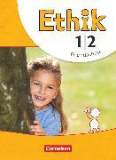 Cover-Bild zu Ethik, Grundschule - Neubearbeitung, 1./2. Schuljahr, Schülerbuch von Balasch, Udo