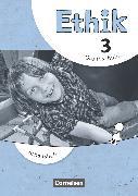 Cover-Bild zu Ethik, Grundschule - Neubearbeitung, 3. Schuljahr, Arbeitsheft von Balasch, Udo