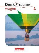 Cover-Bild zu Denk(t)räume wagen, Allgemeine Ausgabe, Band 1, Schülerbuch von Brüning, Barbara
