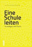 Cover-Bild zu Eine Schule leiten (Neuauflage) von Hofmann, Hansueli