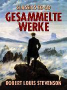 Cover-Bild zu Gesammelte Werke (eBook) von Stevenson, Robert Louis