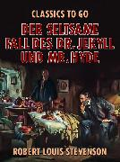 Cover-Bild zu Der seltsame Fall des Dr. Jekyll und Mr. Hyde (eBook) von Stevenson, Robert Louis