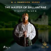 Cover-Bild zu B. J. Harrison Reads The Master of Ballantrae (Audio Download) von Stevenson, Robert Louis