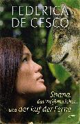 Cover-Bild zu Cesco, Federica de: Shana, das Wolfsmädchen, und der Ruf der Ferne (eBook)