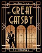 Cover-Bild zu The Great Gatsby (LARGE PRINT) (eBook) von Fitzgerald, F. Scott